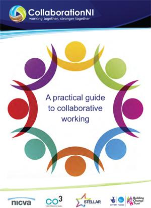 CollaborationNI Guidance Note-A Practical Guide to Collaborative Working