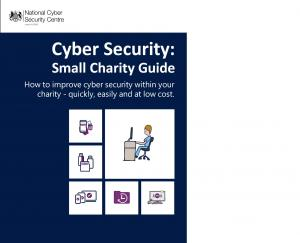 NCSC Cybersecurity-Small-Charity-Guidance